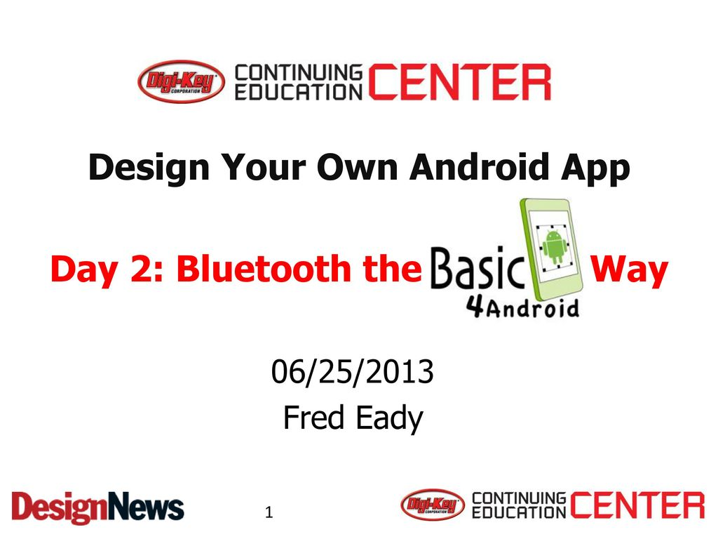 Design Your Own Android App - ppt download