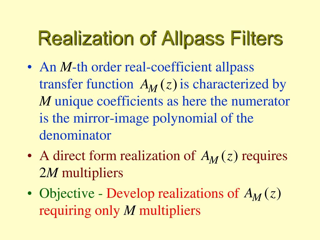 Basic Iir Digital Filter Structures Ppt Download All Pass Filters Realization Of Allpass