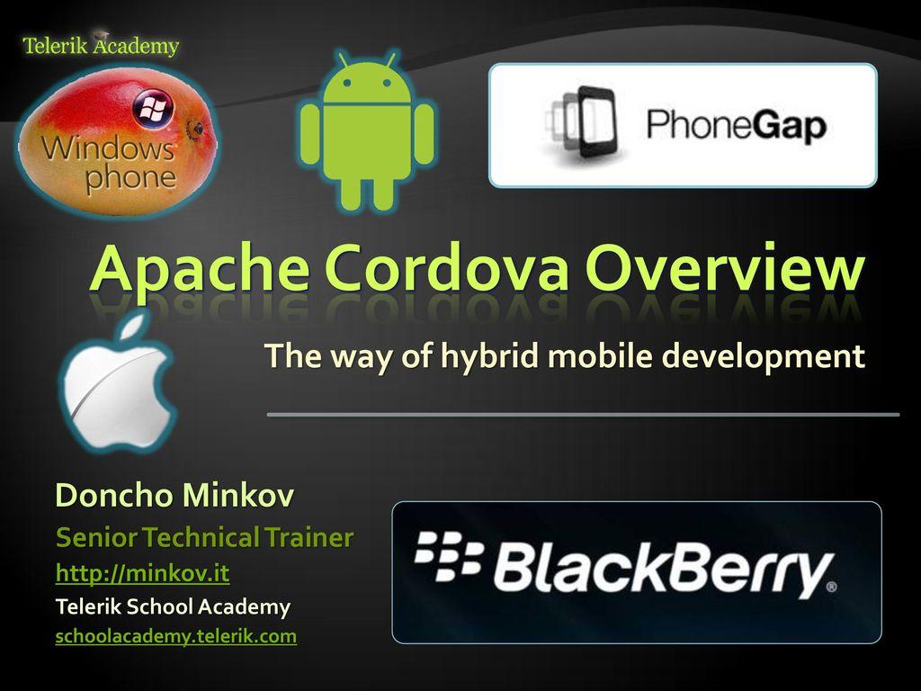 Apache Cordova Overview - ppt download