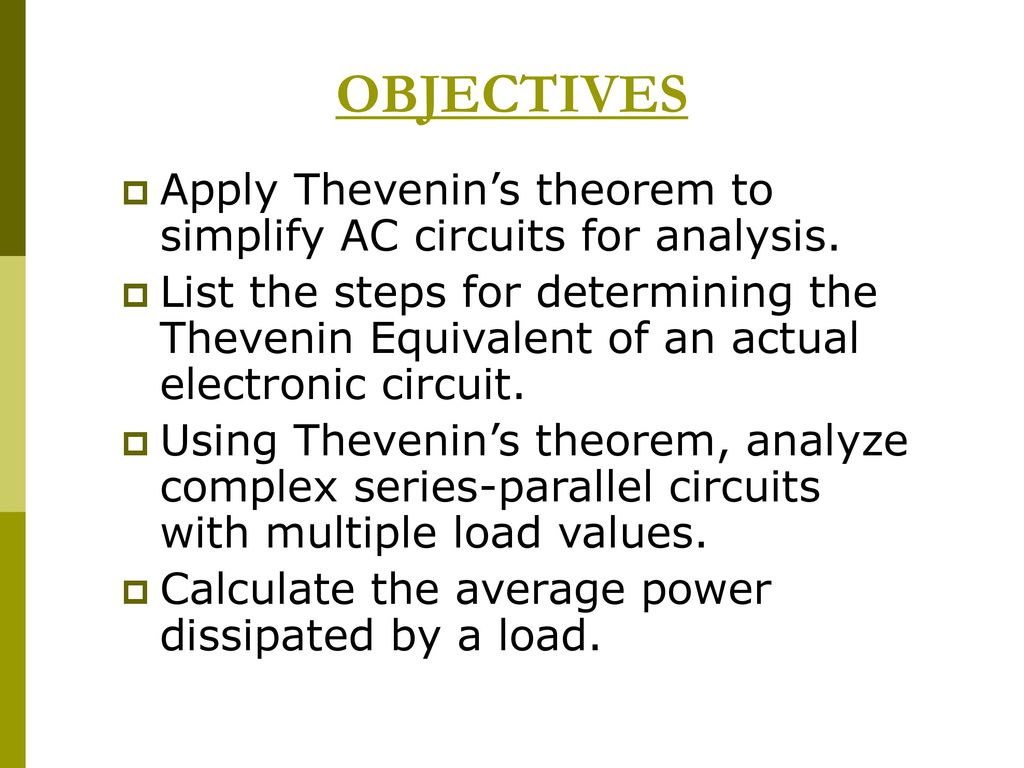 Thevenin Theorem Norton Ppt Download Ac Circuit Calculator Objectives Apply Thevenins To Simplify Circuits For Analysis