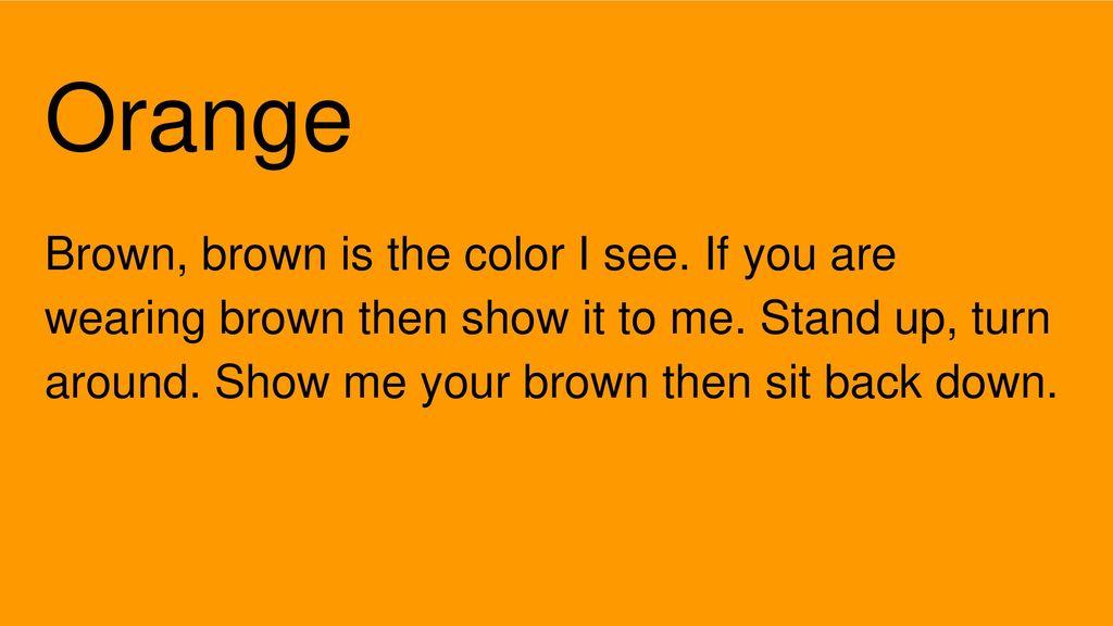 9 Orange Brown