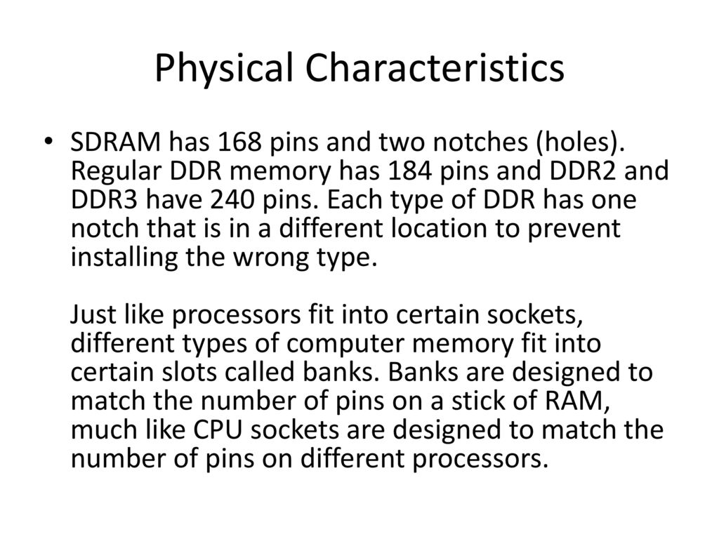 Computer Memory Ppt Download 1 Gb Ddr1 Pc3200 Ready 11 Physical Characteristics