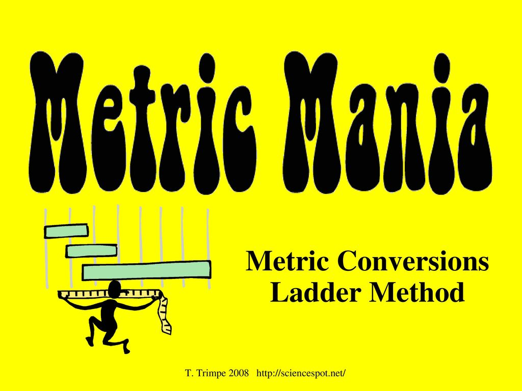 metric conversions ladder method - ppt download