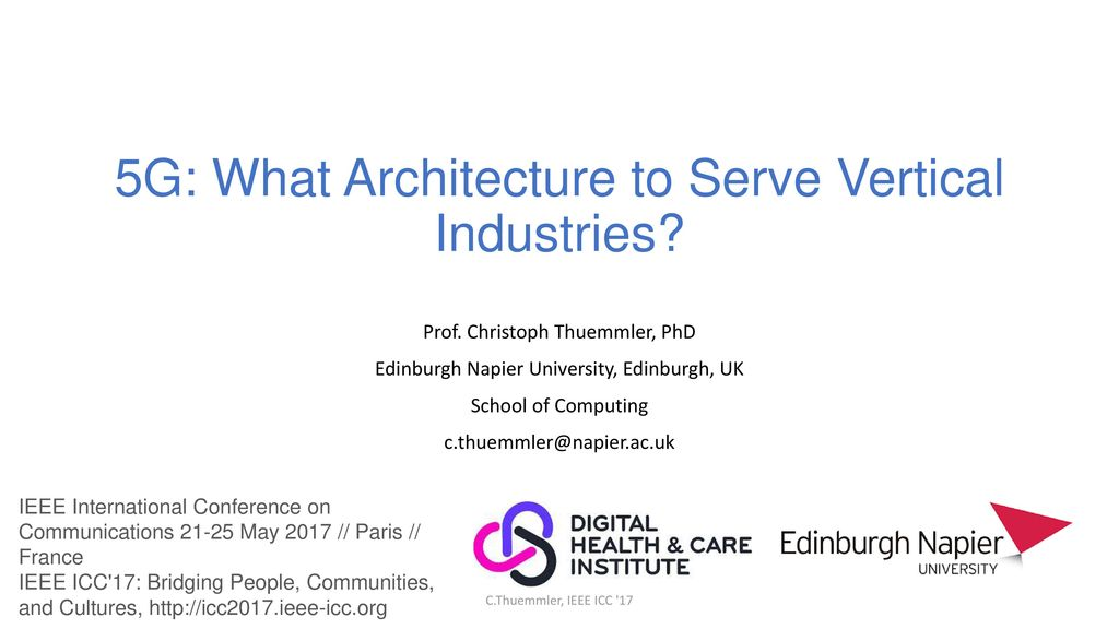 5G: What Architecture to Serve Vertical Industries? - ppt download