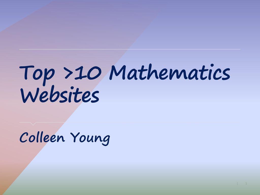 Top >10 Mathematics Websites - ppt download