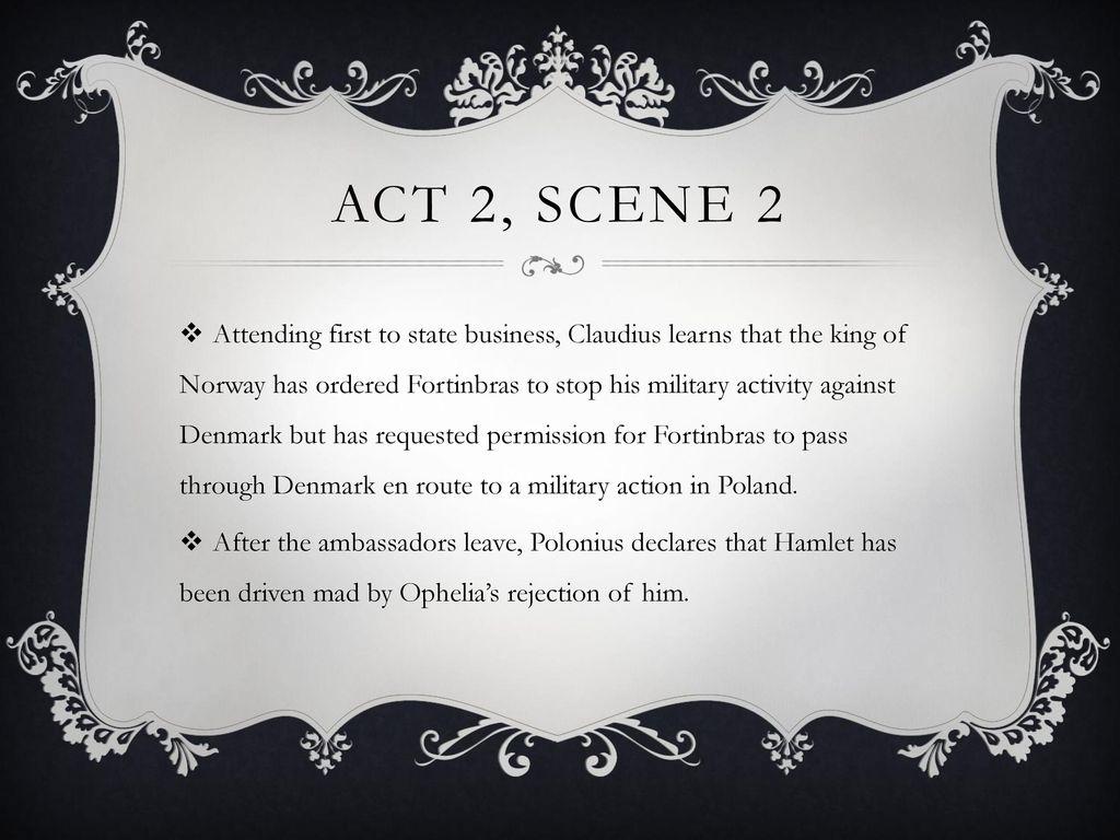 Hamlet Act 2 Scene Ppt Download 1 King Claudiu Speech Analysis