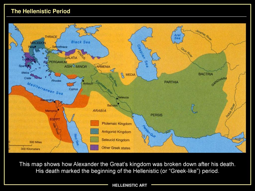 Hellenistic Greece Map.Hellenistic Art Ppt Download