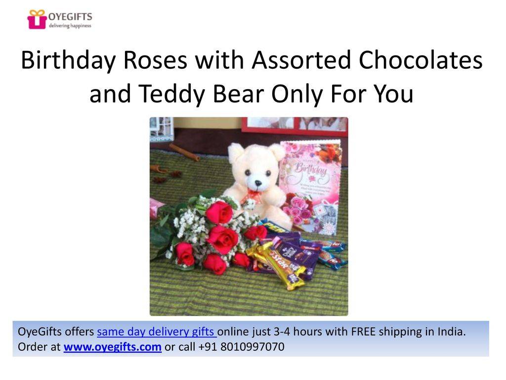 Birthday Roses With Assorted Chocolates And Teddy Bear Only For You 24 A Basket Of Sweet Treat OyeGifts Offers Same Day Delivery Gifts Online