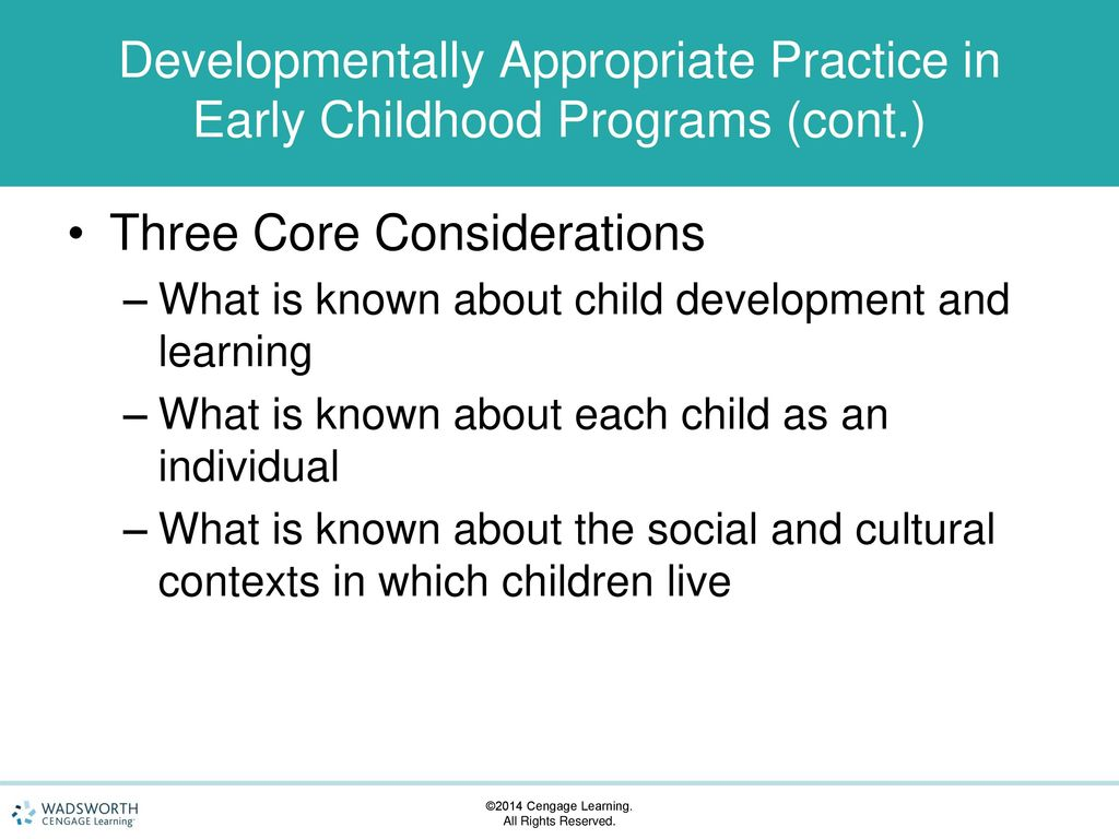 what are the three core considerations of developmentally appropriate practices