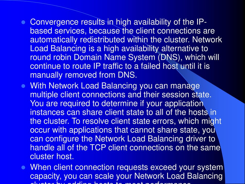 Network load balancing functionality ppt download convergence results in high availability of the ip based services because the client connections publicscrutiny Images