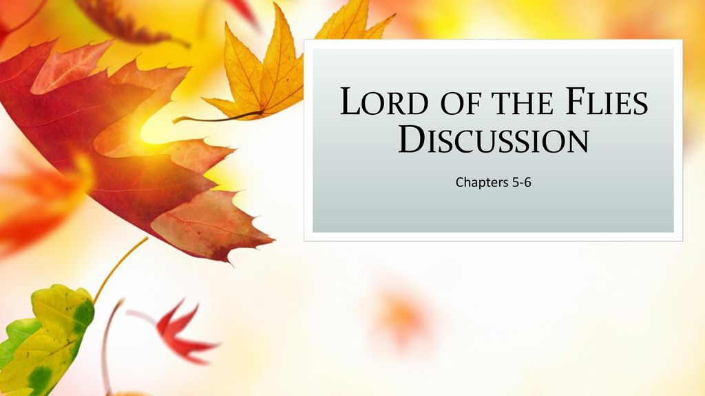 lord of the flies discussion