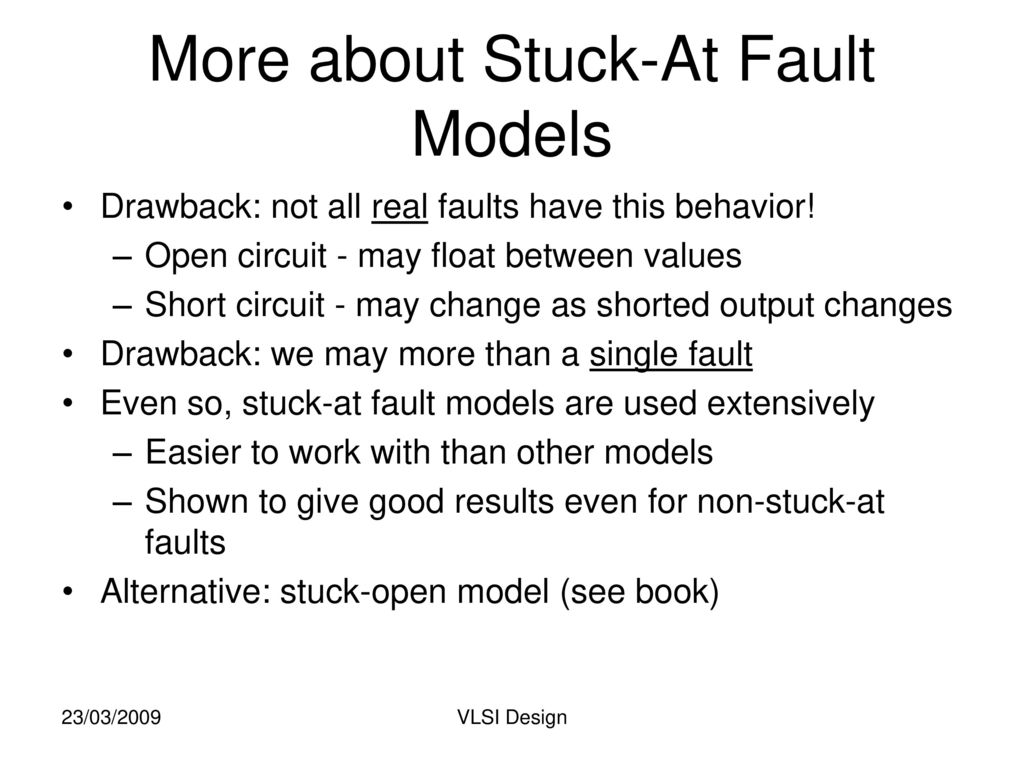 Unit Viii Cmos Testing Ppt Download Open Circuit Faults More About Stuck At Fault Models