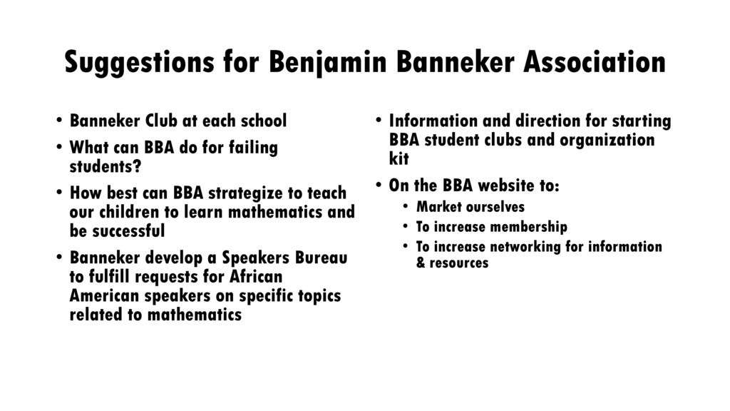 Benjamin Banneker Association Past and Present - ppt download