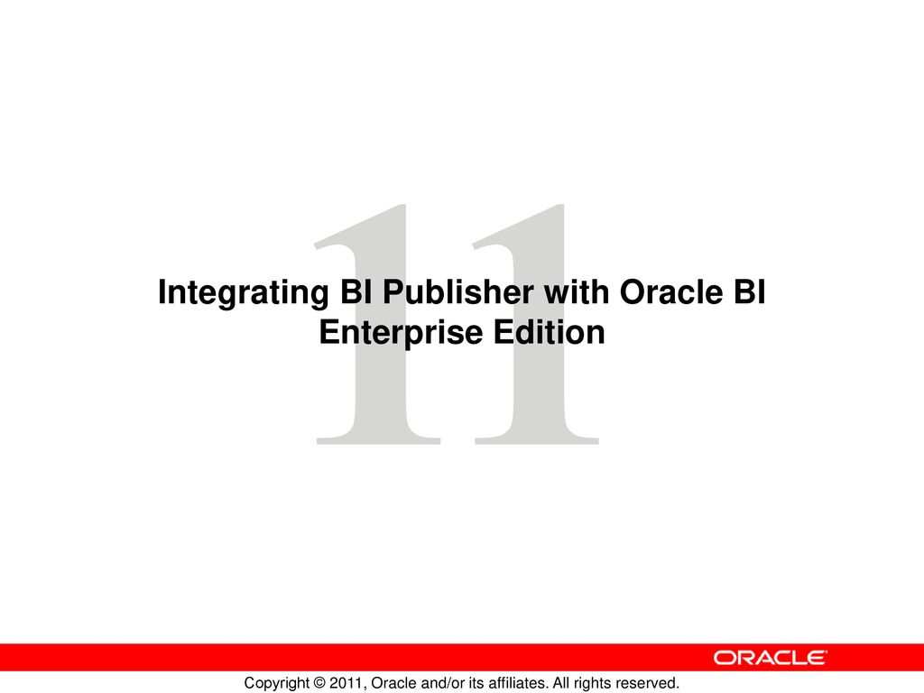 Integrating BI Publisher with Oracle BI Enterprise Edition