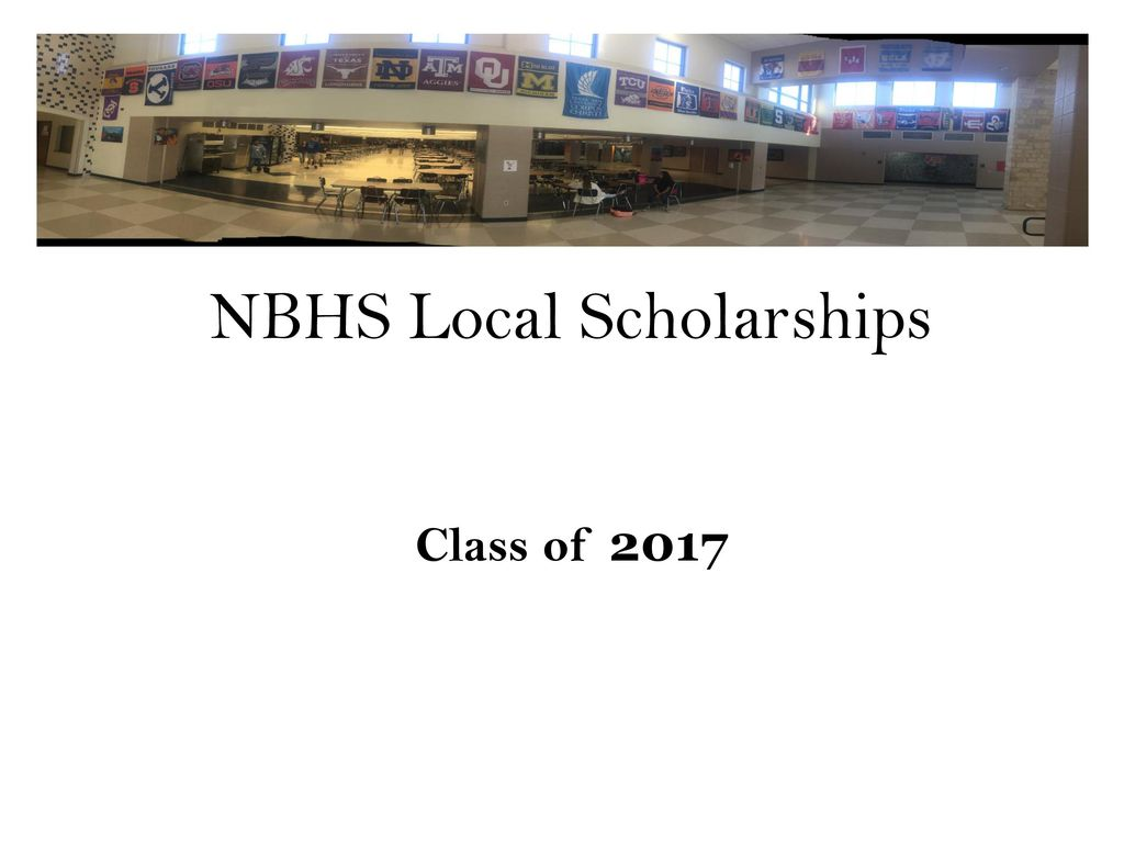 NBHS Local Scholarships - ppt download