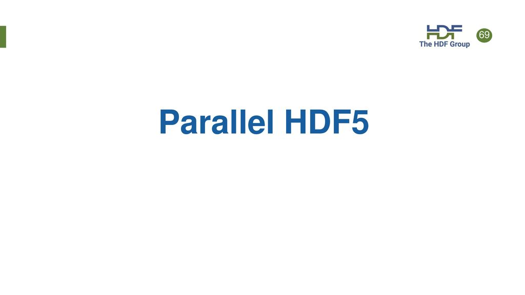 Introduction to HDF5 Tutorial  - ppt download