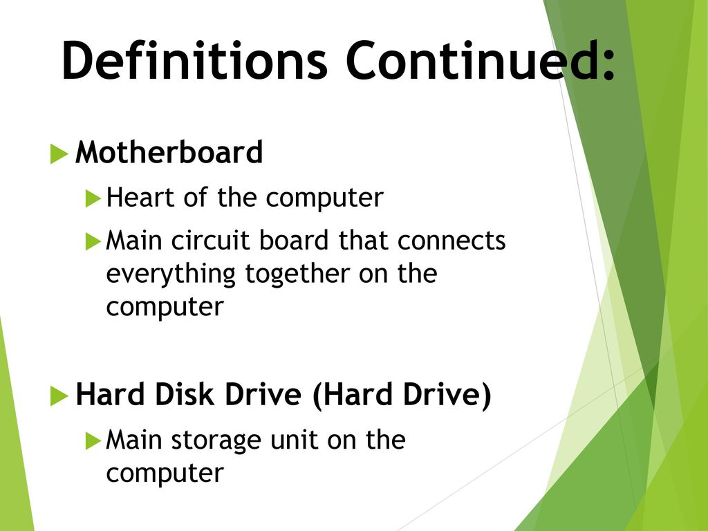 The Physical Parts Of Computer Ppt Download And Is Main Circuit Board Everything Connects Directly 10 Definitions Continued Motherboard Heart That