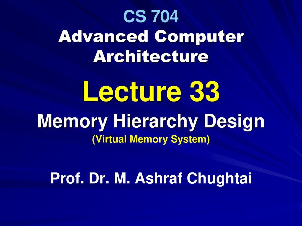 Cs 704 Advanced Computer Architecture Ppt Download