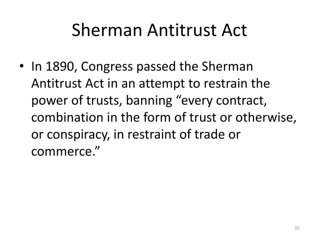 why was the sherman antitrust act passed