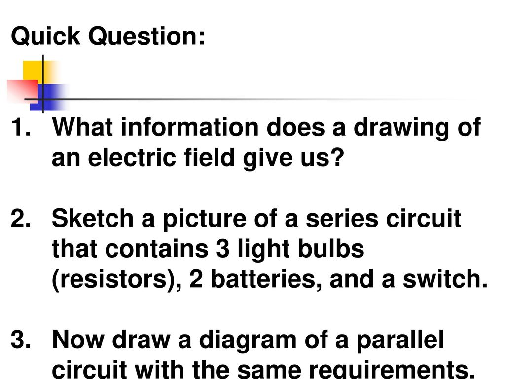 Quick Question What Information Does A Drawing Of An Electric Field 3 Light Switch Give Us