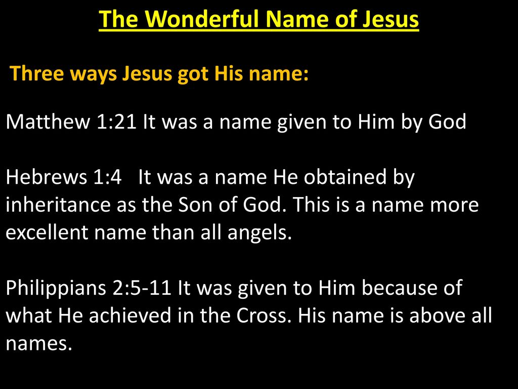 The Wonderful Name of Jesus  - ppt download