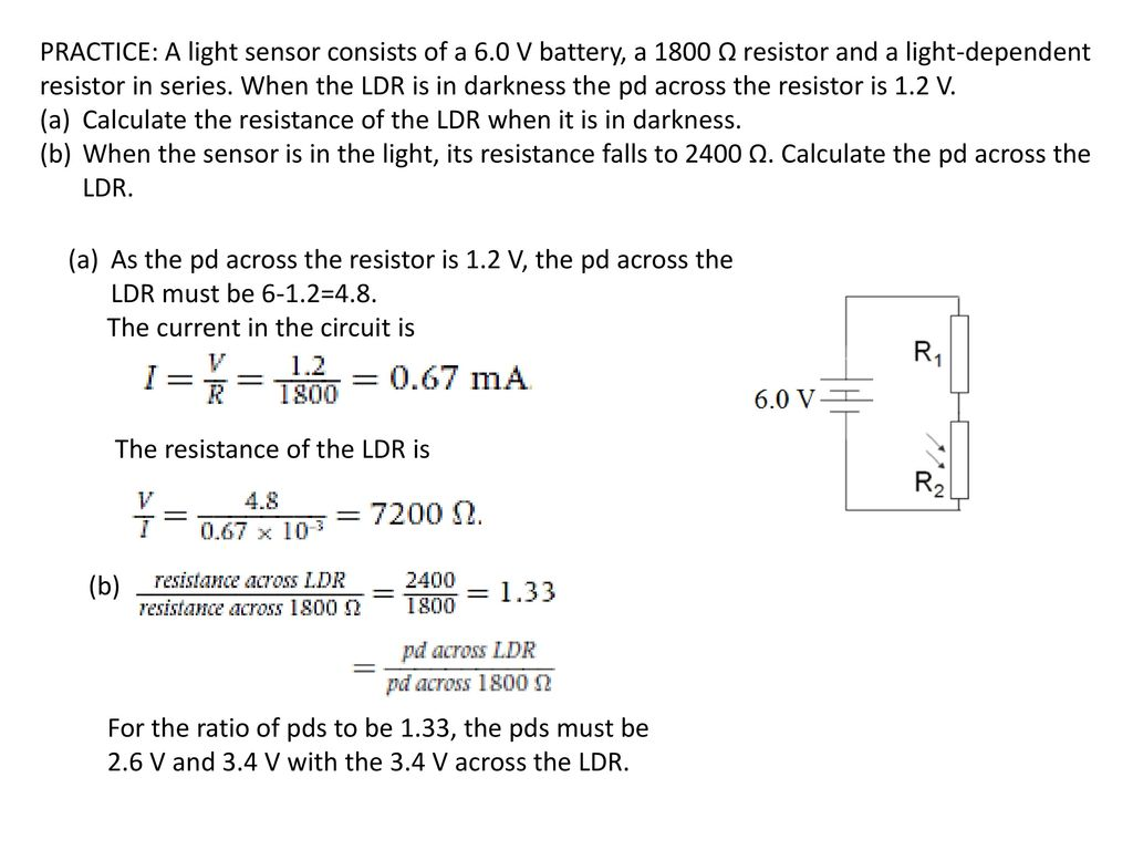 Topic 5 Electricity And Magnetism Ppt Download Is Light On The Ldr It Allows Current To Pass Through Circuit Practice A Sensor Consists Of 6
