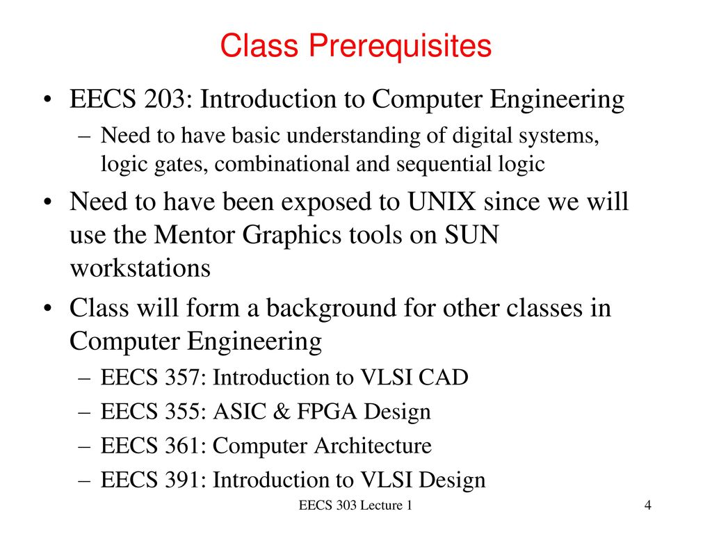Lecture 1 Introduction To Digital Logic Design Ppt Download Family Integrated Circuit Gates Below Label The Maxterm Diagram 4 Class Prerequisites