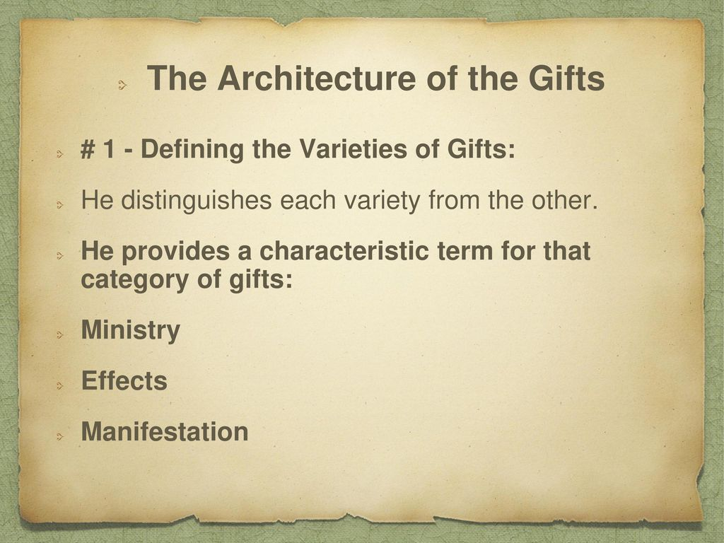 The Architecture of the Gifts