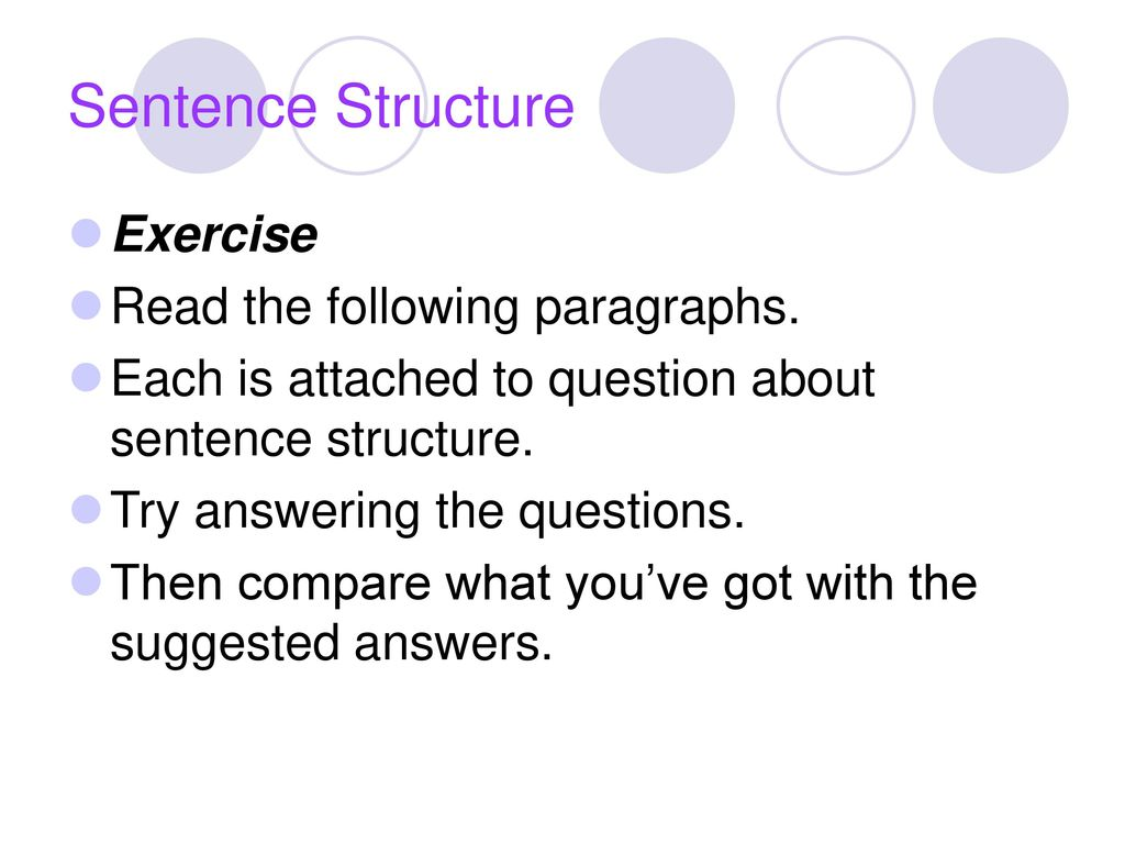 Sentence Structure Practice Sentences  - ppt download
