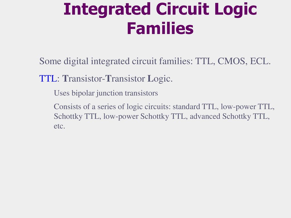 Introduction To Logic Gates Ppt Download Uses Of Integrated Circuits Circuit Families