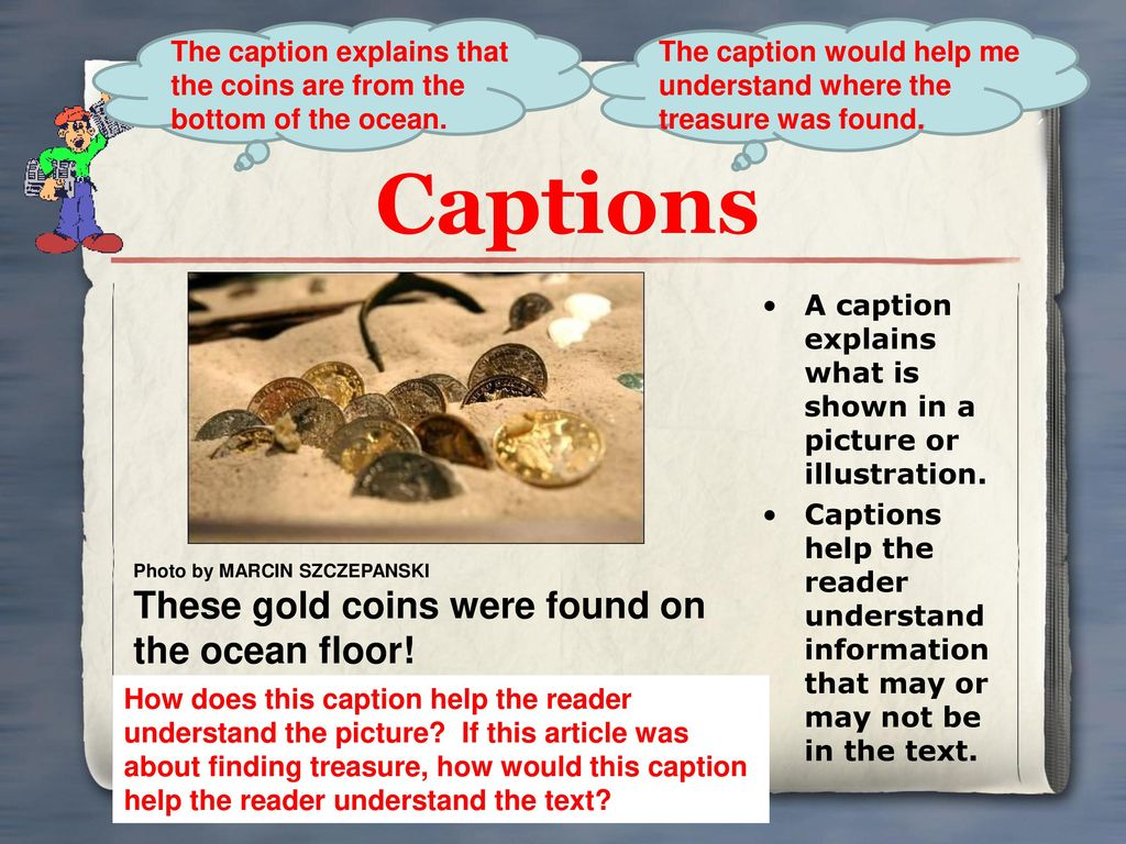 Captions These gold coins were found on the ocean floor!
