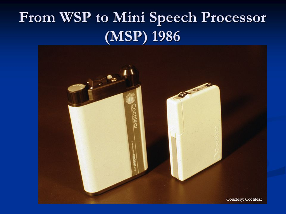 From WSP to Mini Speech Processor (MSP) 1986