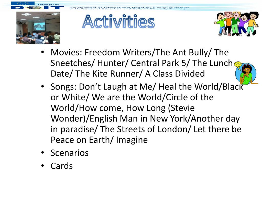 Activities Movies: Freedom Writers/The Ant Bully/ The