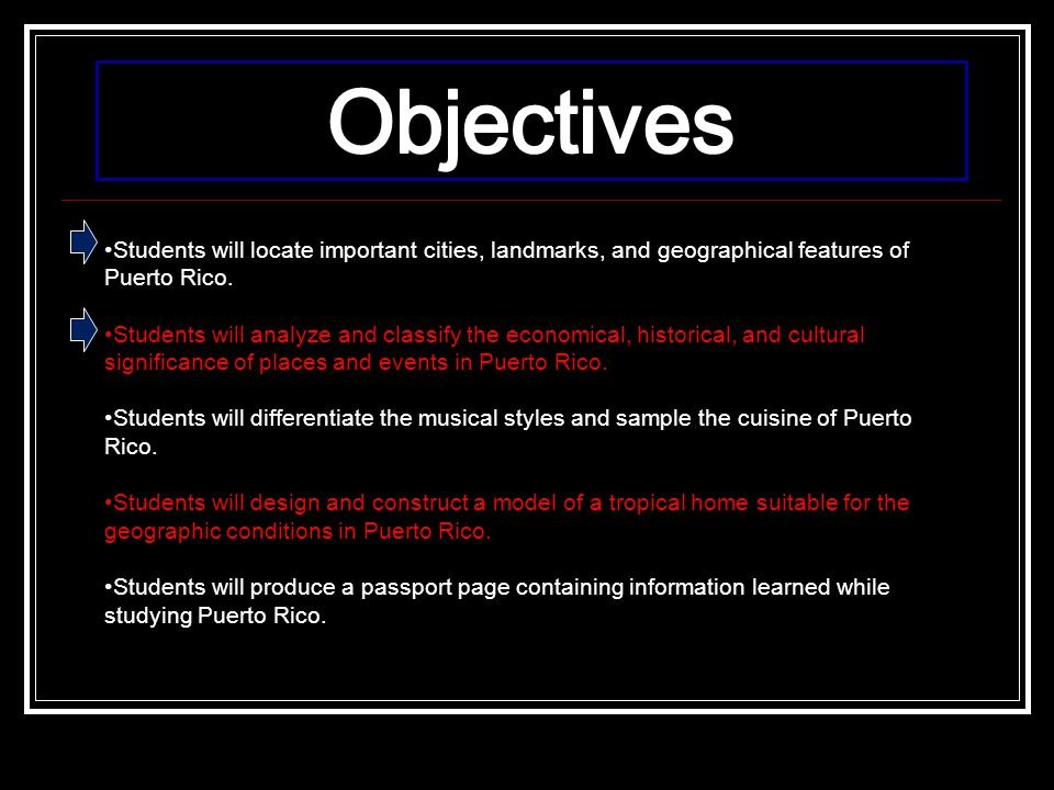 Objectives Students will locate important cities, landmarks, and geographical features of Puerto Rico.