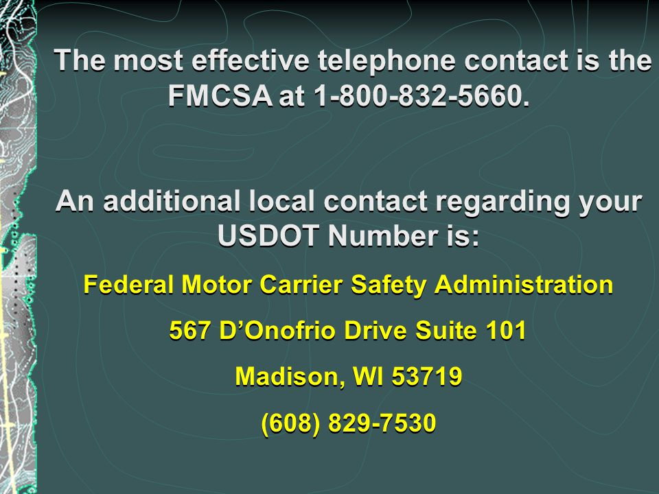 An additional local contact regarding your USDOT Number is: