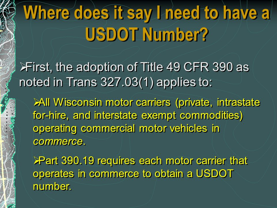 Where does it say I need to have a USDOT Number