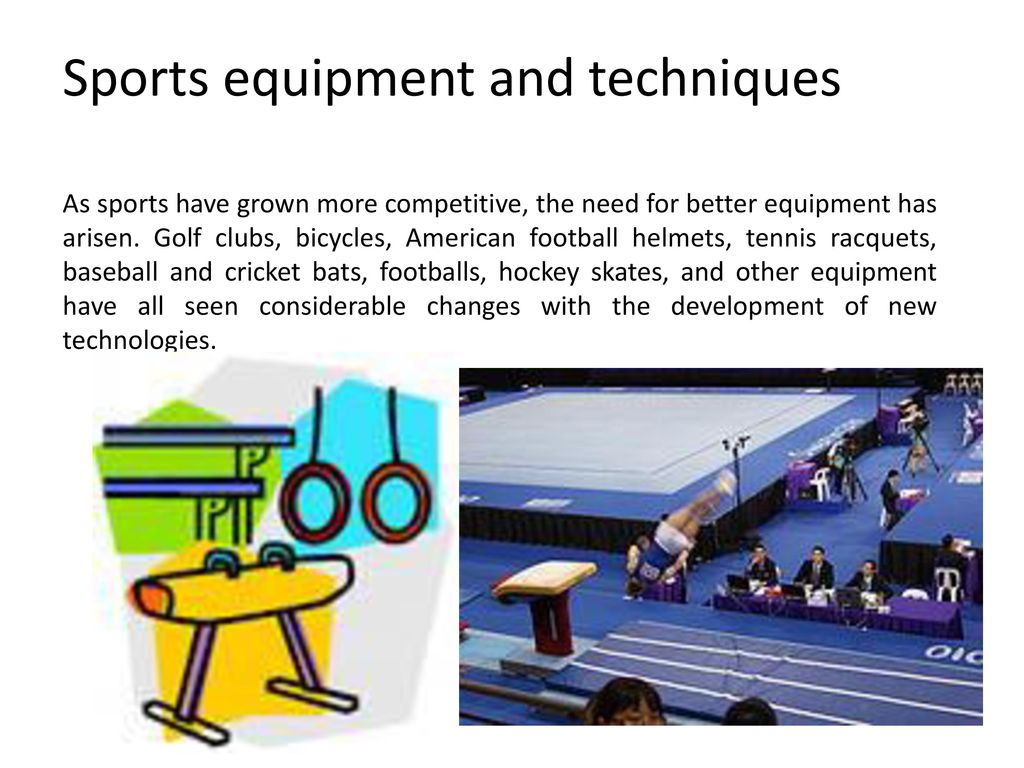 Sports equipment and techniques