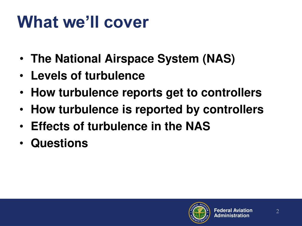 Turbulence in the national airspace system ppt download what well cover the national airspace system nas publicscrutiny Choice Image