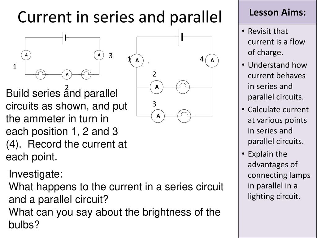 Revisit That Current Is A Flow Of Charge Ppt Download What Happens To In Other Lamps If One Lamp Series Circuit And Parallel