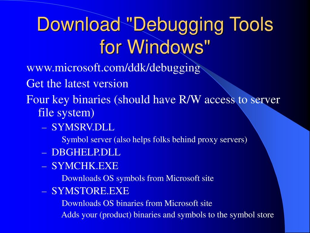 Debugging Applications for MS  Net and Windows - ppt download