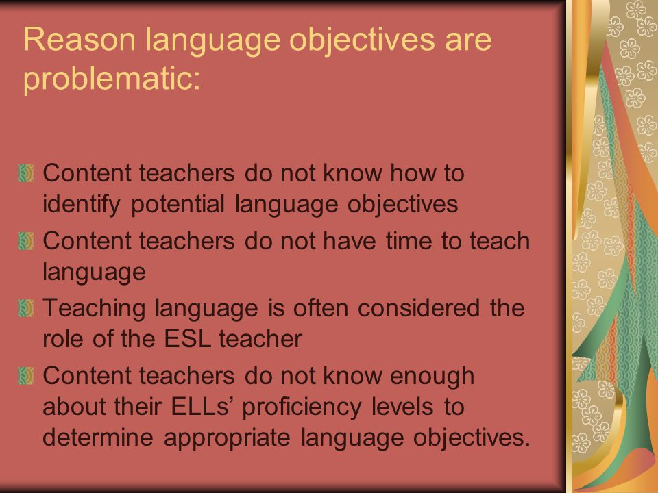Reason language objectives are problematic: