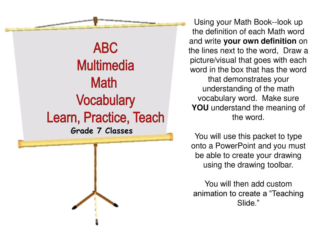 Using your Math Book--look up the definition of each Math