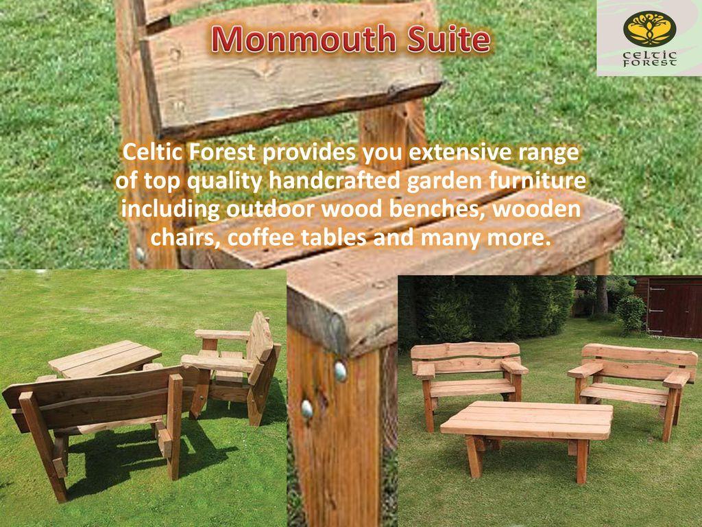 9 Monmouth ... - Handmade Wood Garden Furniture - Ppt Download
