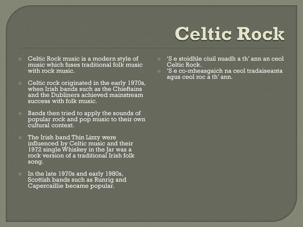Celtic Rock Music Exemplar Project  - ppt download