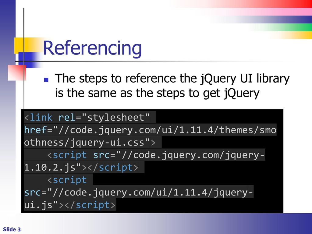 JQuery UI  - ppt download
