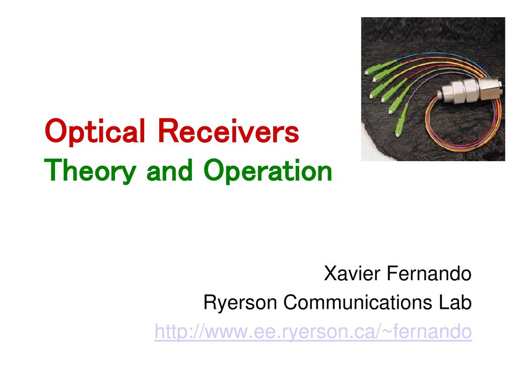 Optical Receivers Theory And Operation Ppt Download Electrical Wiring