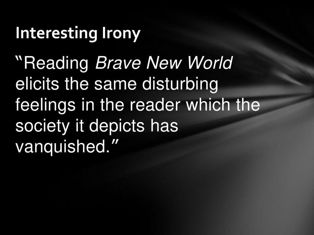 irony in brave new world