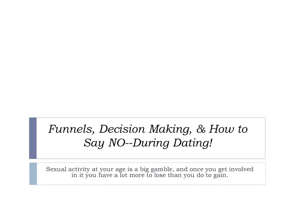 ways to say no to dating