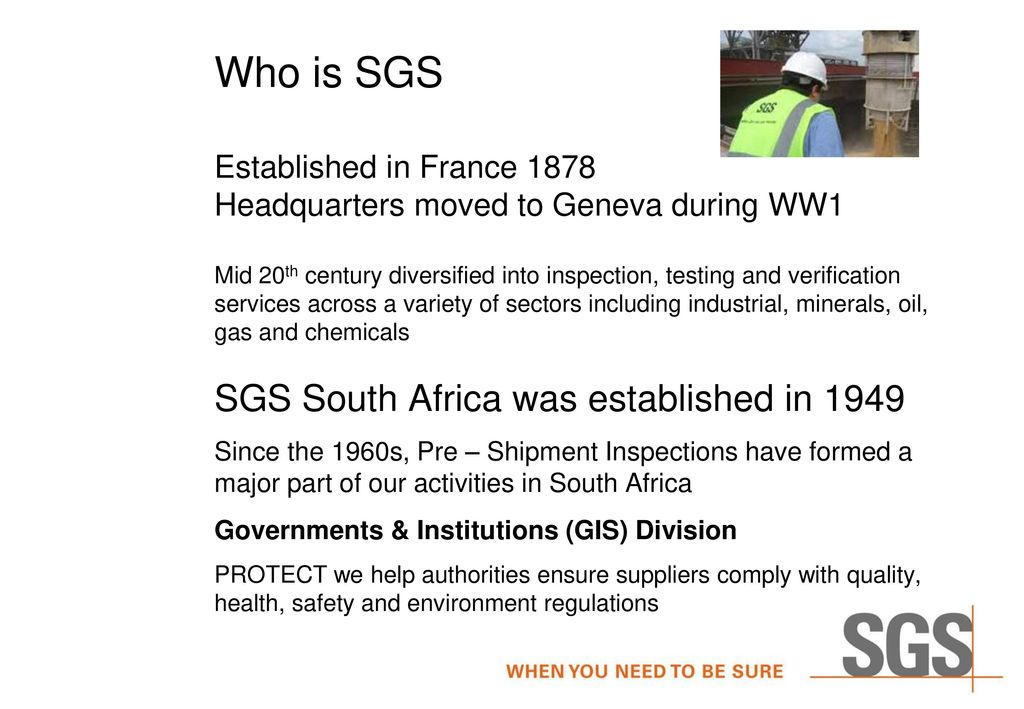 Who is SGS Established in France 1878 Headquarters moved to Geneva