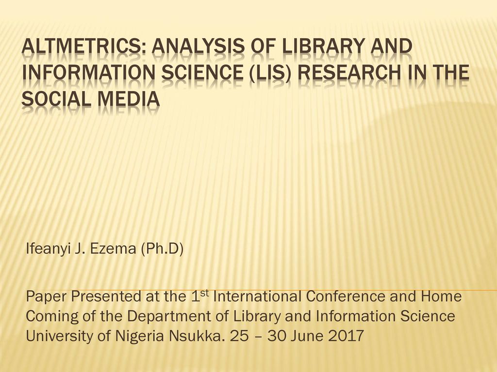 Altmetrics: Analysis of Library and Information Science (LIS